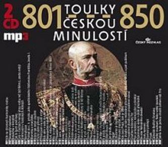 Toulky českou minulostí 801-850 - 2CD/mp3 - Kolektiv autorů