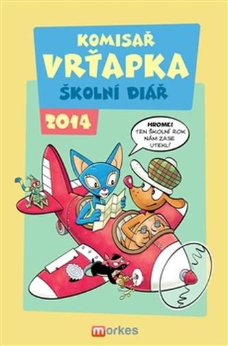 Komisař Vrťapka - Školní diář 2013/2014