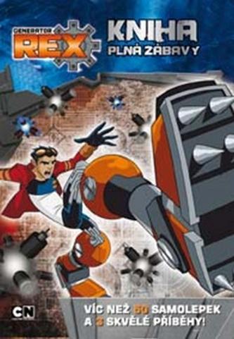 Generator Rex - Kniha plná zábavy