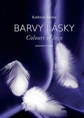 Barvy lásky / Colors of Love 1 - Nespoutaná