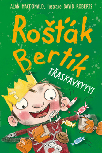 Rošťák Bertík – Třaskavkyyy!