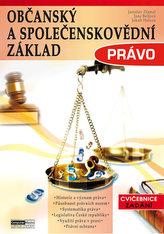 Občanský a společenskovědní základ Právo - Cvičebnice - Zadání