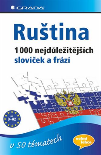 Ruština 1000 nejdůležitějších slovíček a frází v 50 tématech
