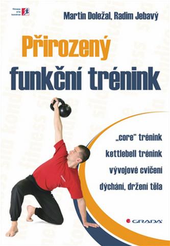 Přirozený funkční trénink - Martin Doležal