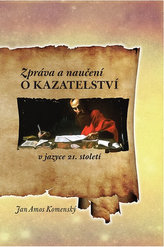 Zpráva a naučení o kazatelství v jazyce 21. století