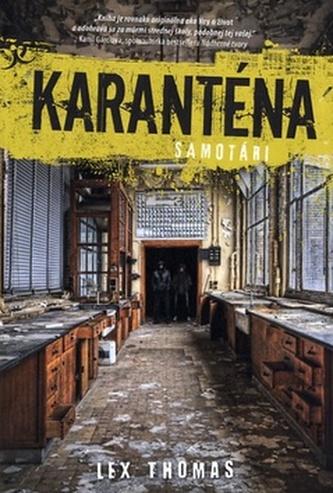 Karanténa Samotári
