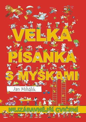 Veselá písanka s myškami - nejzábavnější cvičení - Mihálik Jan