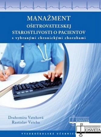 Manažment ošetrovateľskej starostlivosti o pacientov