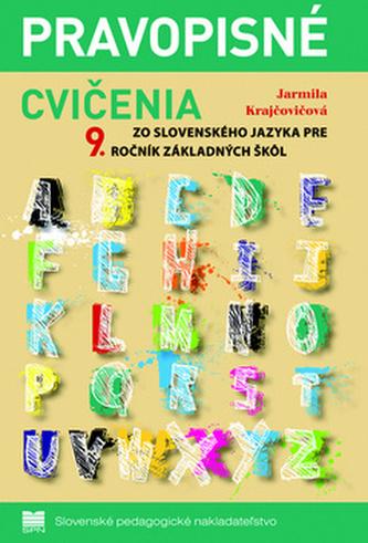 Pravopisné cvičenia zo slovenského jazyka pre 9.ročník základných škôl
