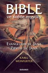 Bible ve světle mystiky - Evangelium sv. Jana, Zjevení sv. Jana