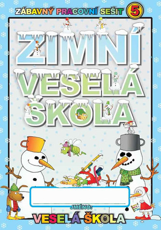 Zimní 5 veselá škola - Mihálik Jan