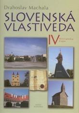 Slovenská vlastiveda IV