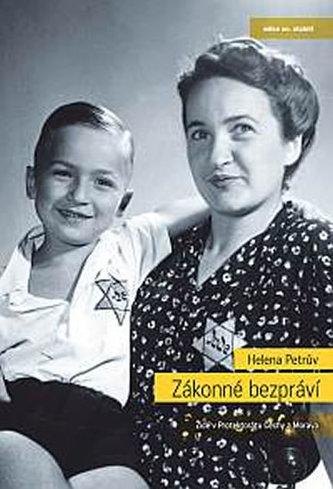 Zákonné bezpráví - Židé v Protektorátu Čechy a Morava