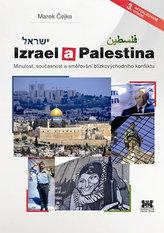Izrael a Palestina - Minulost, současnost a směřování blízkovýchodního konfliktu