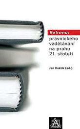 Reforma právnického vzdělávání na prahu 21. století