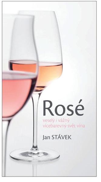 Rosé – veselý i vážný vícebarevný svět vína
