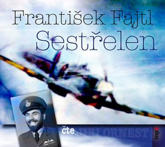 Sestřelen - CDmp3 - František Fajtl