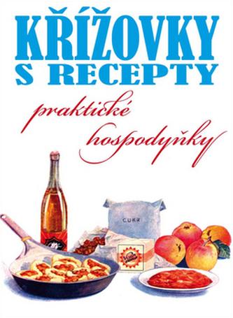 Křížovky s recepty praktické hospodyňky
