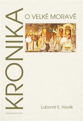 Kronika o Velké Moravě