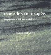 Marie de Saint-Exupéry a její syn Antoine