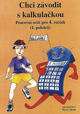 Chci závodit s kalkulačkou PS pro 4.ročník
