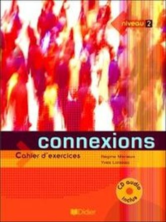 Connexions 2 ćwiczenia + CD Audio
