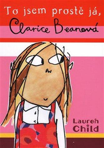 To jsem prostě já, Clarise Beanová