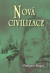Nová civilizace 8 1.část