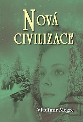 Nová civilizace 8 1.část - Vladimir Megre