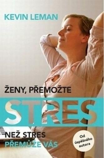 Ženy, přemožte stres