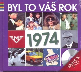 Byl to váš rok 1974 - DVD+kniha