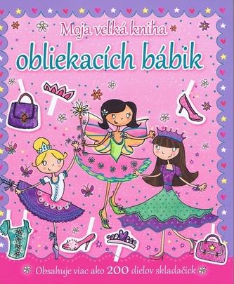 Moja vežká kniha obliekacích bábik