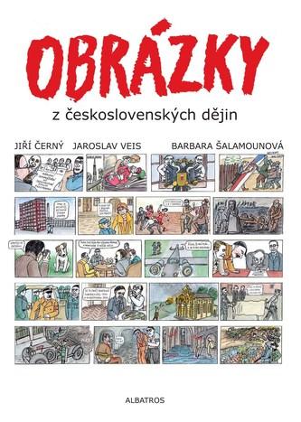 Obrázky z československých dějin - Jiří Černý