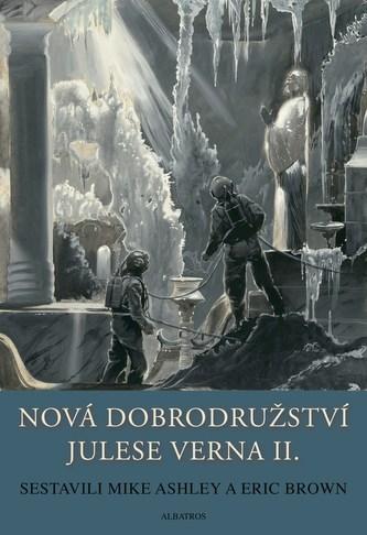 Nová dobrodružství Julese Verna - Kniha 2.