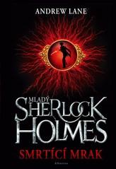 Mladý Sherlock Holmes - Smrtící mrak