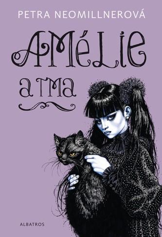 Amélie a tma - Petra Neomillnerová