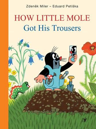 How Little Mole Got His Trousers