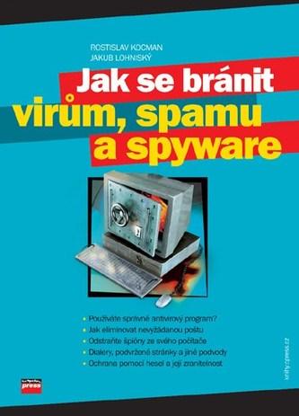 Jak se bránit virům, spamu a spyware