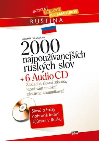 2000 najpoužívanejších ruských slov + 6 AUDIO CD