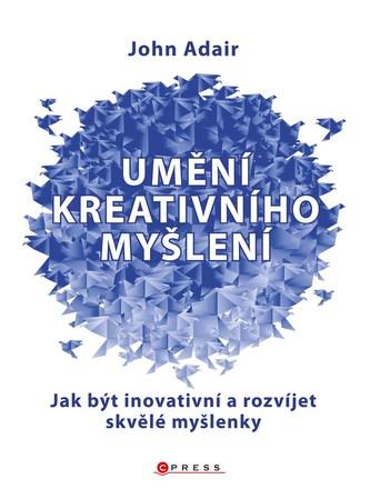 Umění kreativního myšlení
