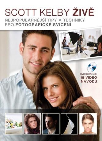 Fotografické postupy živě - Kelby Scott