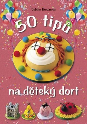 50 tipů na dětský dort
