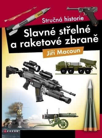 Slavné střelné a raketová zbraně