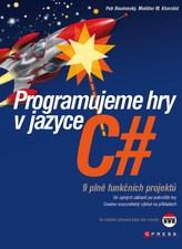 Programujeme hry v jazyce C#