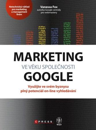 Marketing ve věku společnosti Google