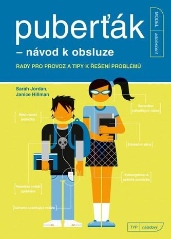 Puberťák - návod k obsluze - Sarah Jordan
