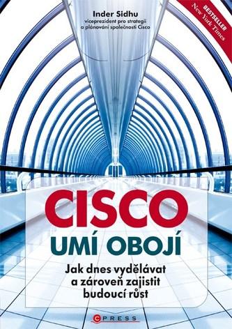Cisco umí obojí - Inder Sidhu