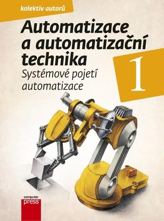 Automatizace a automatizační technika 1