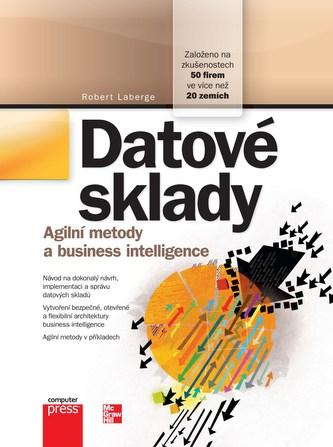 Datové sklady Agilní metody a business intelligence - Robert Laberge