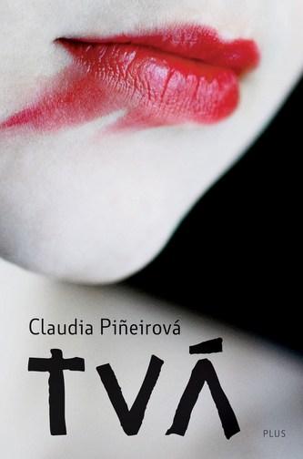 Tvá - Claudia Piñeiro